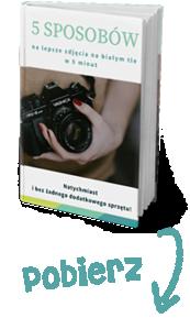 5 sposobów na lepsze zdjęcia na białym tle